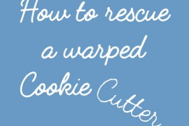 How to rescue a warped cookie cutter